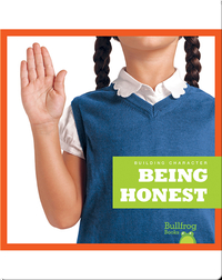 Building Character: Being Honest