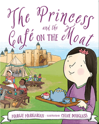 The Princess and the Café on the Moat