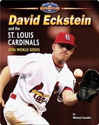 David Eckstein and the St. Louis Cardinals: 2006 World Series