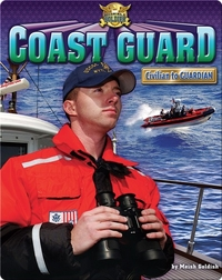 Coast Guard: Civilian to Guardian