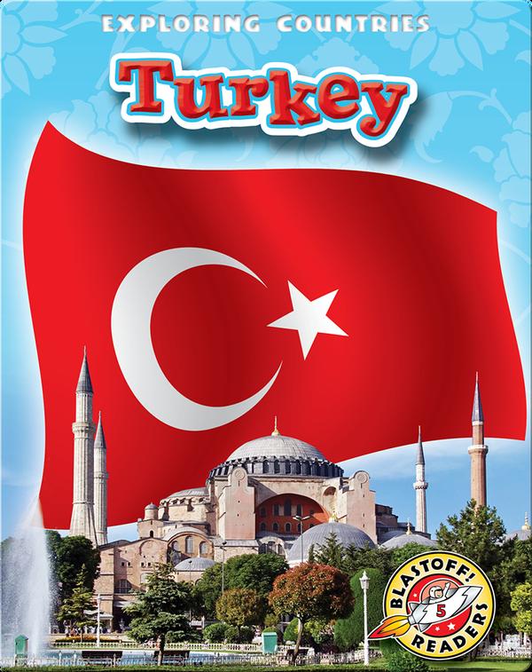 Exploring Countries: Turkey