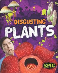 Disgusting Plants