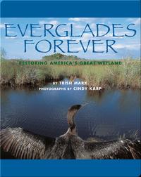Everglades Forever: Restoring America's Great Wetland