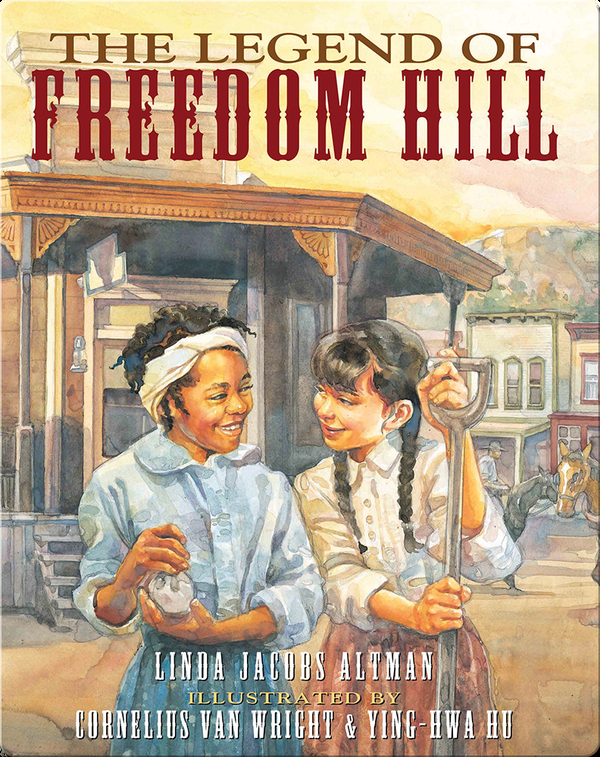 The Legend of Freedom Hill