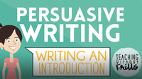 Persuasive Writing for Kids: Writing an Introduction