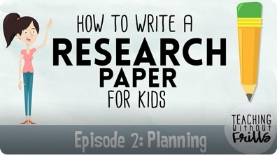 Writing a Research Paper: Making a Plan