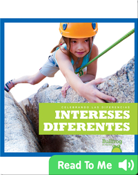 Intereses diferentes (Different Interests)
