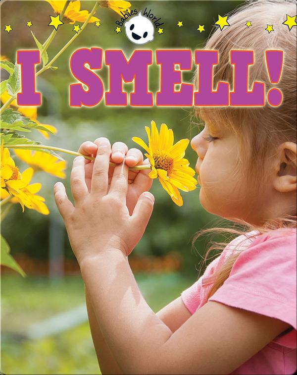 I Smell!