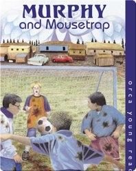 Murphy & Mousetrap