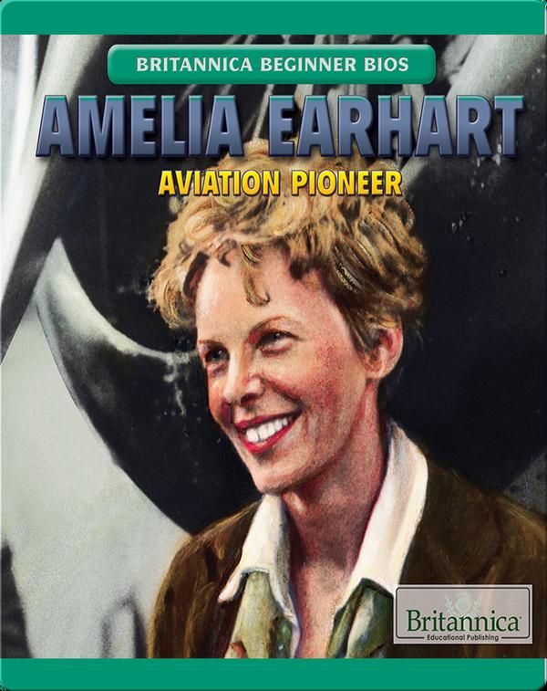 Amelia Earhart Aviation Pioneer