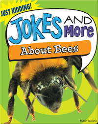 Jokes and More About Bees