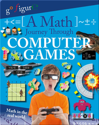 A Math Journey Through Computer Games