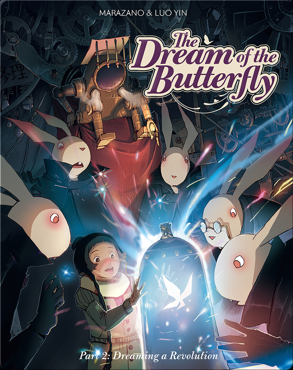 The Dream of the Butterfly #2: Dreaming a Revolution