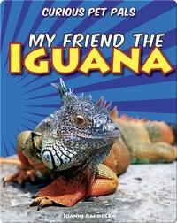 My Friend the Iguana