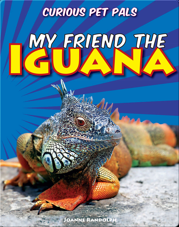 My Friend the Iguana