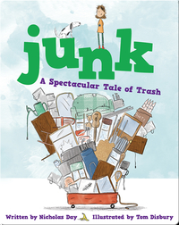 Junk: A Spectacular Tale of Trash