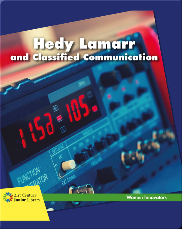 Hedy Lamarr and Classified Communication