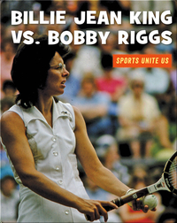 Billie Jean King vs. Bobby Riggs