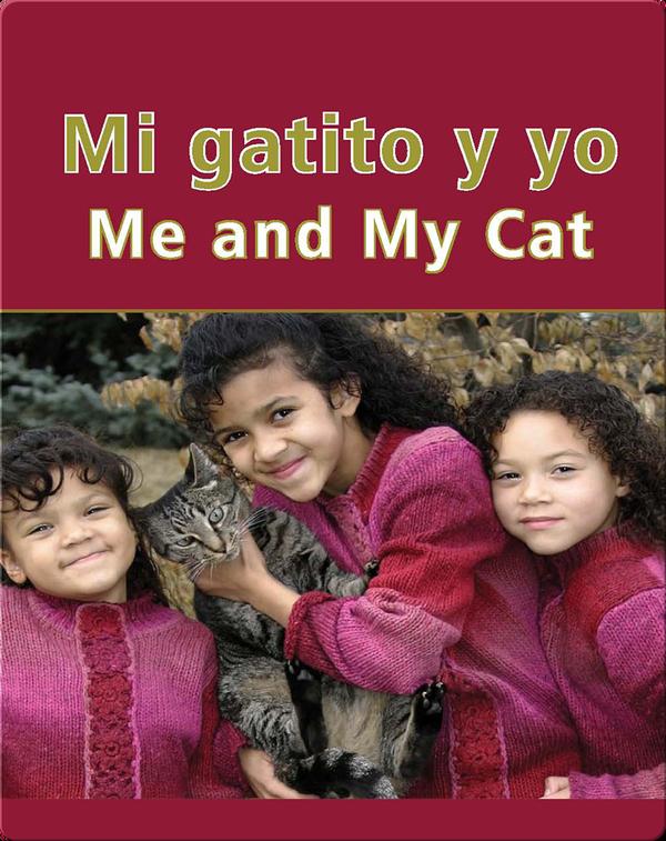 Mi Gatito Y Yo (Me and My Cat)