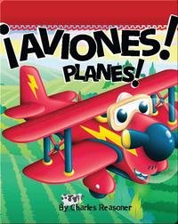 ¡Aviones! (Planes!)