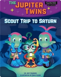 The Jupiter Twins: Scout Trip to Saturn