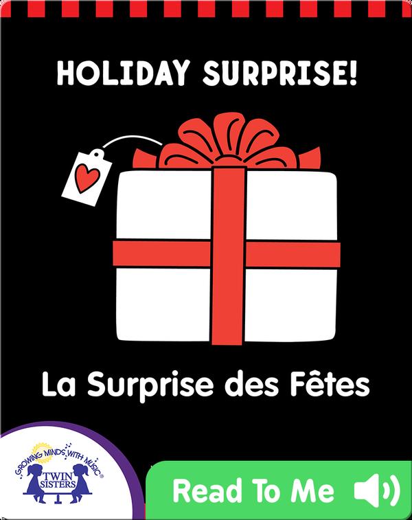 Holiday Surprise | La Surprise des Fêtes