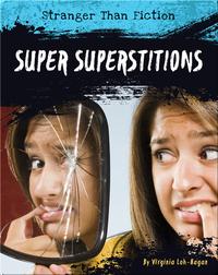 Super Superstitions