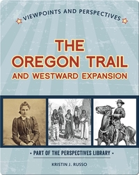Viewpoints on the Oregon Trail and Westward Expansion