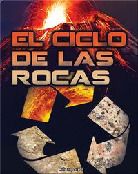 El ciclo de las rocas (Rock Cycle)