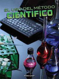 El uso del método científico (Using the Scientific Method)