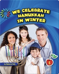 We Celebrate Hanukkah in Winter
