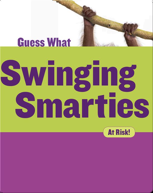 Swinging Smarties