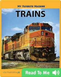 My Favorite Machine: Trains