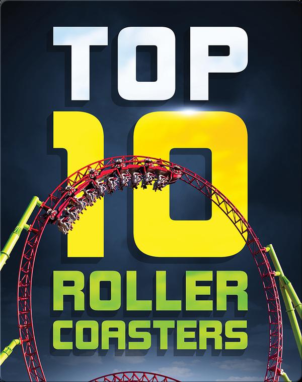 Top Ten Roller Coasters
