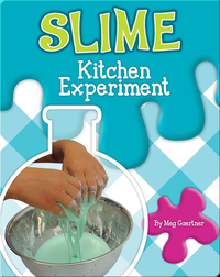 Slime Kitchen Experiment