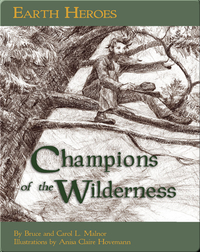 Earth Heroes: Champions of the Wilderness