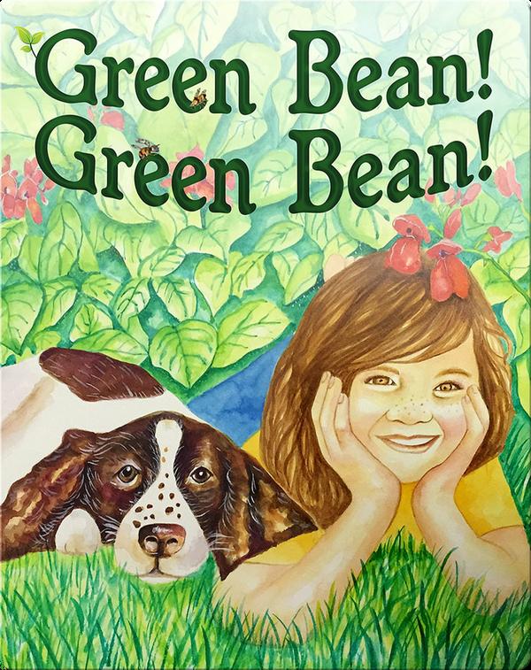 Green Bean! Green Bean!