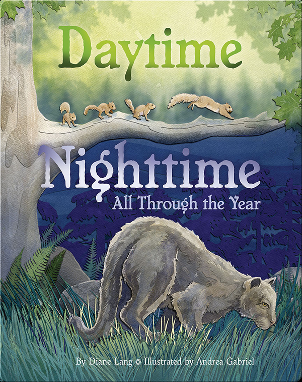 Daytime Nighttime, All Through the Year