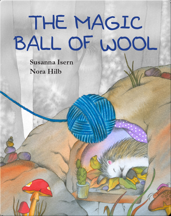 The Magic Ball of Wool