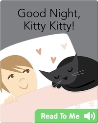 Good Night, Kitty Kitty!