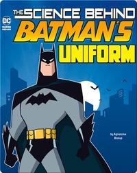 Science Behind Batman's Uniform