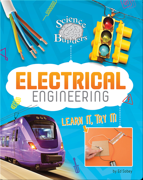 Learn It, Try It: Electrical Engineering