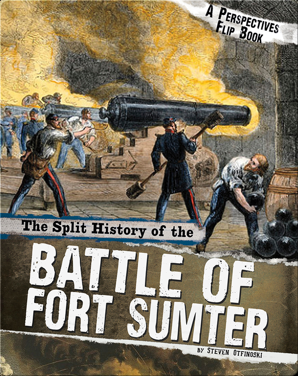 Split History of the Battle of Fort Sumter