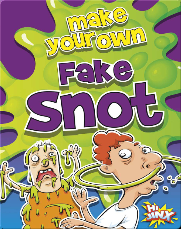 Make Your Own Fake Snot