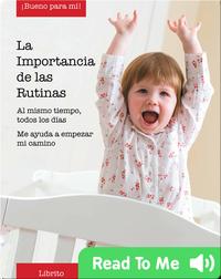 La Importancia de las Rutinas (The Importance of Routines)