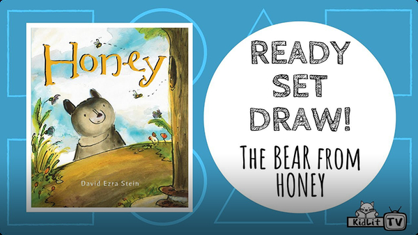 Ready Set Draw! | The Bear from HONEY
