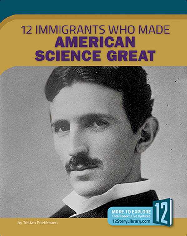 12 Immigrants Who Made American Science Great