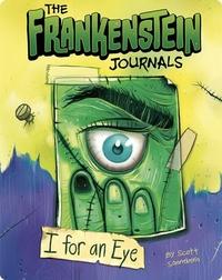 The Frankenstein Journals: I For an Eye