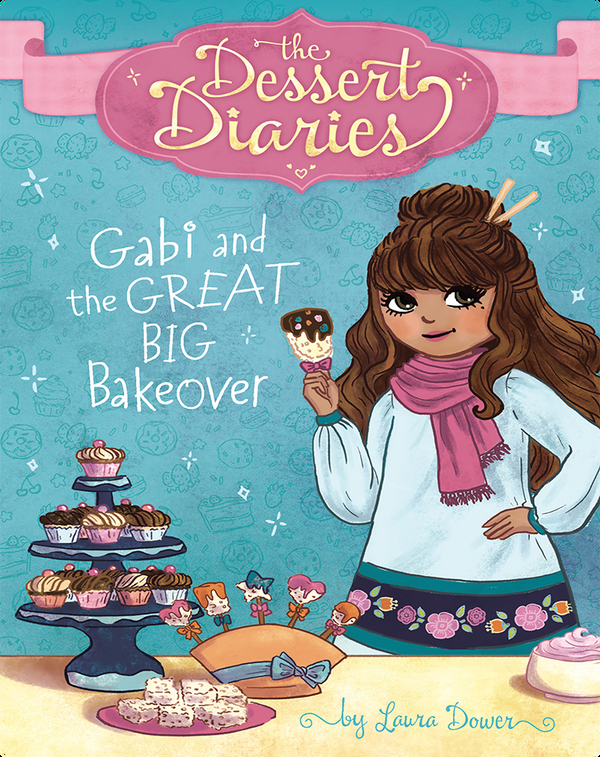 Gabi and the Great Big Bakeover