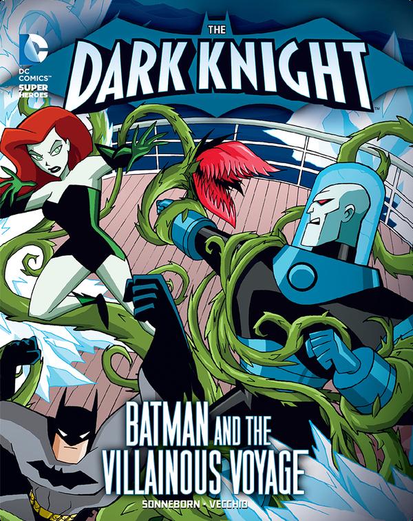 The Dark Knight: Batman and the Villainous Voyage